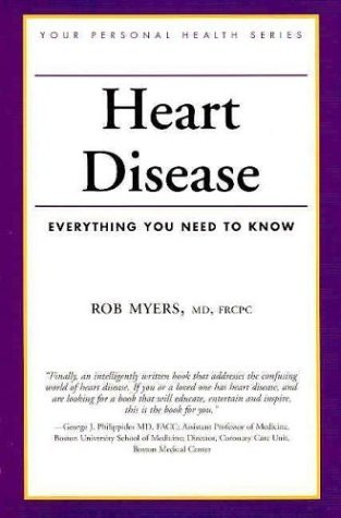 heart-disease-everything-you-need-to-know-your-personal-health-by-robert-myers-2004-03-06