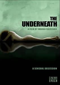 The Underneath: A Sensual Obsession