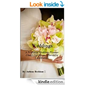 Weddings: A Practical Wedding Planner Check List for an Affordable Celebration - Wedding Planning - Wedding Accessories, Wedding Decorations, Weddings stuff, Wedding Supplies - Wedding Dress, Engaged
