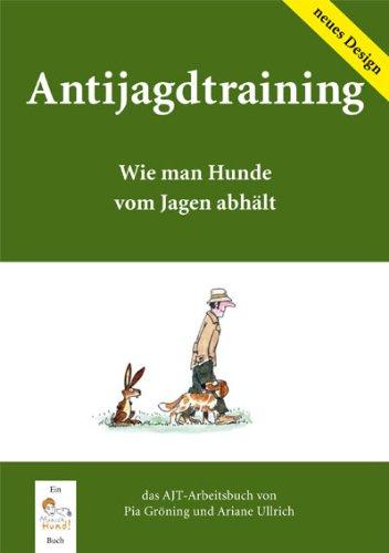 Antijagdtraining: Wie man Hunde vom Jagen abhält