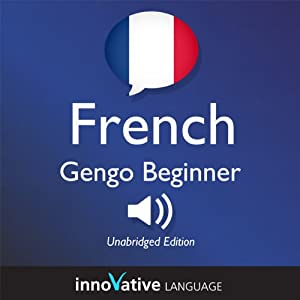 Learn French - Gengo Beginner French: Lessons 1-25 Audiobook