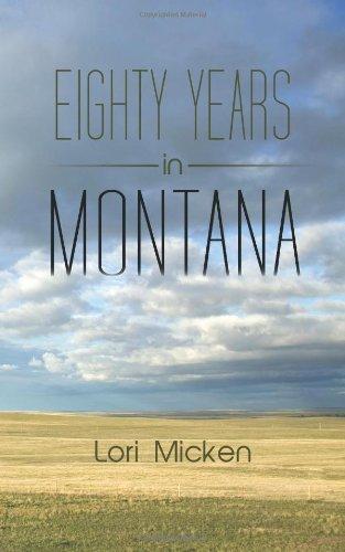 Ochenta años en Montana