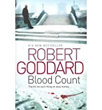 Robert Goddard Blood Count by Goddard, Robert ( Author ) ON Mar-31-2011, Hardback