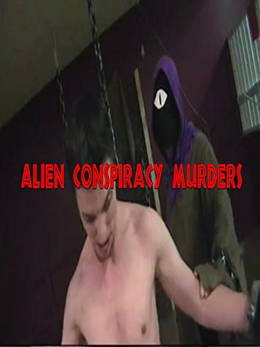 Alien Conspiracy Murders