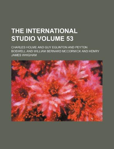 The International studio Volume 53