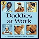 DADDIES AT WORK (0671732765) by Merriam