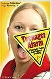 Teenager-Alarm: 10 brandheisse Themen in der Teenager-Erziehung