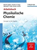Arbeitsbuch Physikalische Chemie (3527318283) by Peter W. Atkins