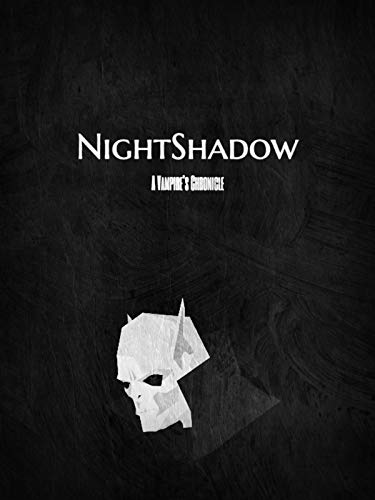 NightShadow: A Vampire's Chronicle