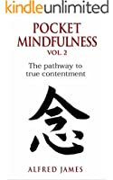 Pocket Mindfulness Book Vol 2 - The Pathway To True Contentment