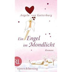 Ein Engel im Mondlicht: Roman