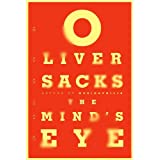 The Mind's Eyeby Oliver Sacks