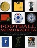 Grant MacDougall Football Memorabilia : Evocative Artefacts of the Beautiful Game
