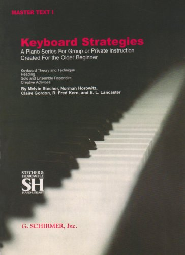 Keyboard Strategies: A Piano Series for Group or Private...