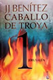 img - for Jerusalen. Caballo de Troya 1 (Caballo De Troya / Trojan Horse) (Spanish Edition) book / textbook / text book
