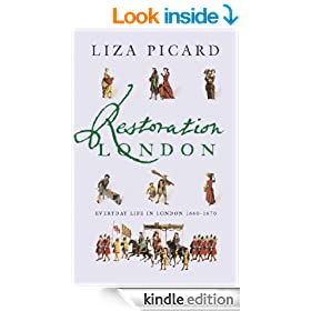 Restoration London: Everyday Life in the 1660s