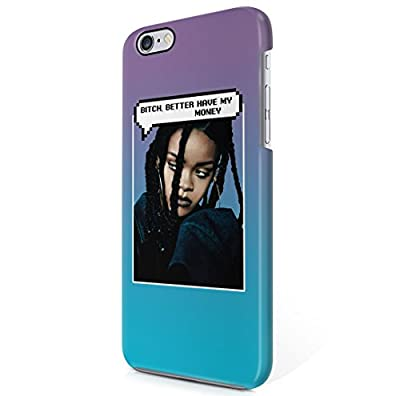 Rihanna Dialogue Bubble Bitch Better Have My Money iPhone 6 Plus & iPhone 6S Plus Hard Plastic Phone Case Cover