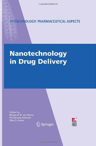 Nanotechnology in Drug Delivery (Biotechnology: Pharmaceutical Aspects)