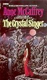 Crystal Singer 1: The Crystal Singer Anne McCaffrey