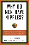 Why Do Men Have Nipples? (0307337049) by Leyner, Mark