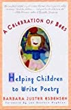 A celebration of bees: Helping children write poetry