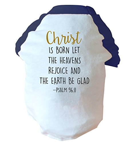 christ-is-born-let-the-heavens-rejoice-and-the-earth-be-glad-two-toned-dog-ve