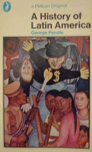 A History Of Latin America, George Pendle
