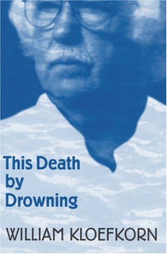 This Death by Drowning, WILLIAM KLOEFKORN