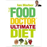 The Food Doctor Ultimate Dietby Ian Marber