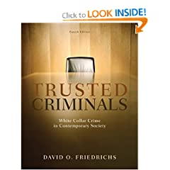 Trusted Criminals: White Collar Crime In Contemporary Society - David O. Friedrichs