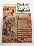 The Lost Gods of England, with 124 illustrations, 9 in color