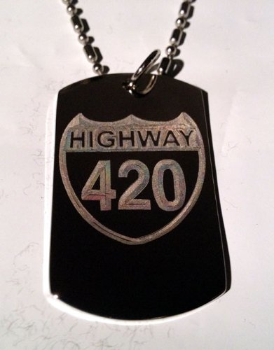 Novelty Marijuana Weed POT Highway 4:20 420 Logo - Military Dog Tag Luggage Tag Key Chain Metal Chain Necklace