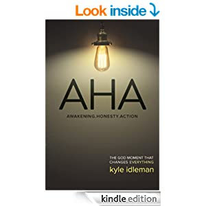 AHA: The God Moment That Changes Everything