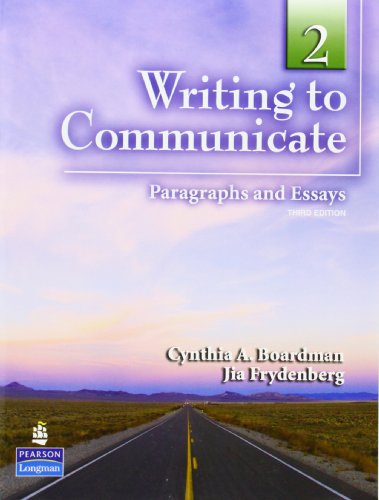 Writing to Communicate 2: Paragraphs and Essays (3rd...