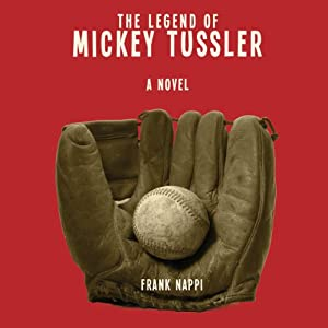 The Legend of Mickey Tussler Audiobook