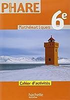 Mathématiques 6e : Cahier d'activités