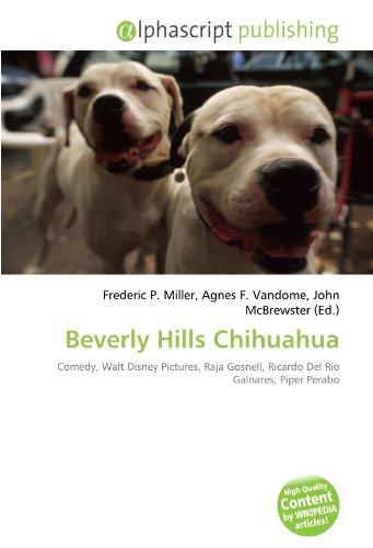 beverly-hills-chihuahua-comedy-walt-disney-pictures-raja-gosnell-ricardo-del-rio-galnares-piper-pera