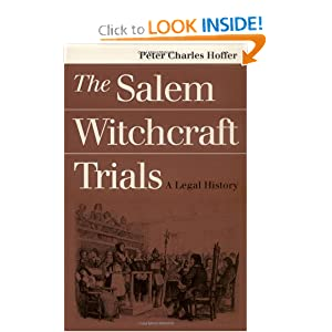The Salem Witchcraft Trials: A Legal History by Peter Charles Hoffer