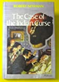 The Case of the Indian Curse (068931177X) by Newman, Robert