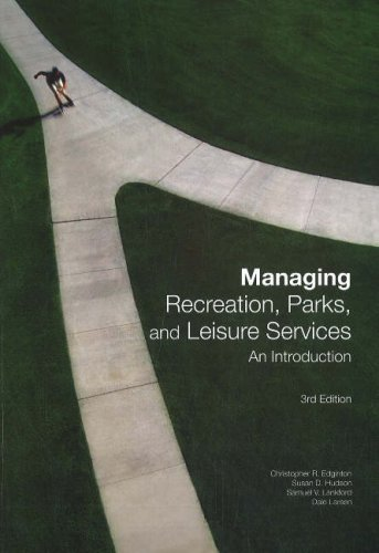 Managing Recreation, Parks, and Leisure Services: An...