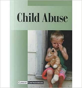 Child Abuse (Current Controversies)