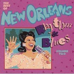 Best of New Orleans Rhythm & Blues 2