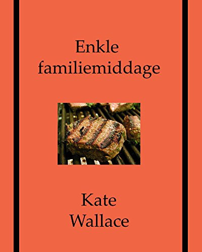 Enkle familiemiddage (Danish Edition) by Kate Wallace