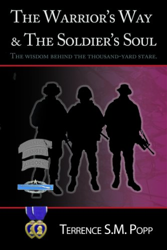 Terrence S. M. Popp - Warrior's Way and the soldiers soul