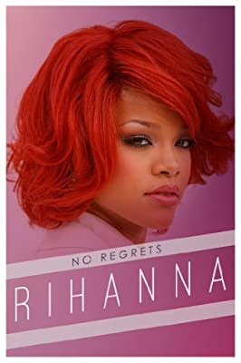 Rihanna: No Regrets