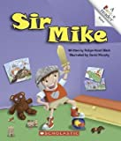 img - for [(Sir Mike )] [Author: Robyn Hood Black] [Mar-2006] book / textbook / text book