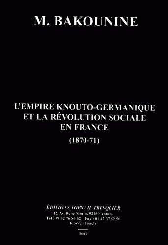 L'Empire Knouto-Germanique et la Revolution Sociale en France (1870-71)
