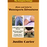 (Kate and John's) Watersports Adventures: The complete trilogy (Justin Carter Amber Collection - Watersports)