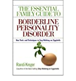 img - for By Randi Kreger The Essential Family Guide to Borderline Personality Disorder: New Tools and Techniques to Stop Walk book / textbook / text book