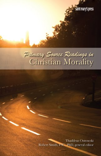Primary Source Readings in Christian Morality